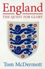 Image for England - The Quest for Glory