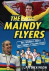 Image for The Maindy Flyers  : the world's most successful cycling club