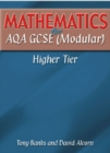 Image for Mathematics for AQA GCSE (Modular) : Higher Tier
