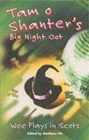 Image for Tam O'Shanter's big night oot  : wee plays in Scots