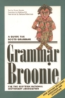 Image for Grammar Broonie : A Guide Tae Scots Grammar
