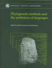 Image for Phylogenetic Methods and the Prehistory of Languages