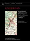 Image for Riversides  : neolithic barrows, a beaker grave, Iron Age and Anglo-Saxon burials and settlement at Trumpington, Cambridge