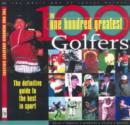 Image for The 100 greatest golfers