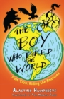 Image for The boy who biked the worldPart 2,: Riding the Americas