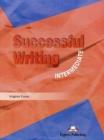 Image for Successful writing: Intermediate : Intermediate