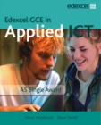 Image for Edexcel GCE in Applied ICT  : AS single award