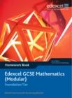 Image for Edexcel GCSE Maths: Modular Foundation Homework book