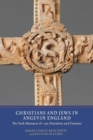 Image for Christians and Jews in Angevin England  : the York Massacre of 1190, narratives and contexts