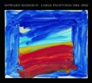 Image for Howard Hodgkin  : large paintings, 1984-2002