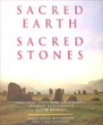 Image for Sacred earth, sacred stones