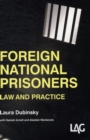 Image for Foreign National Prisoners : Law and Practice