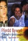 Image for Ffordd Bywyd - Llawlyfr i Gristnogion Ifanc