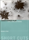 Image for Avant-garde film  : forms, themes and passions