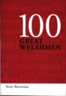 Image for 100 Great Welshmen : Eminent Britons : v.1