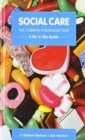 Image for Social Care, the Common Knowledge Base : Pic 'n' Mix Guide