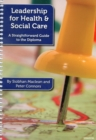 Image for Leadership for Health and Social Care : A Straightforward Guide to the Diploma