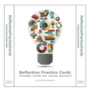 Image for Reflective practice cards  : prompt cards for social workers