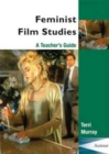 Image for Feminist Film Studies - A Teacher`s Guide