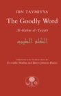 Image for The Goodly Word : Al-Wabil al-Sayyib