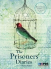 Image for The prisoners' diaries: Palestinian voices from the Israeli Gulag