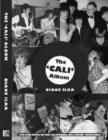 Image for The 'Cali' album  : life and times at the California Ballroom, Dunstable
