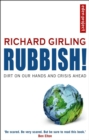 Image for Rubbish!  : dirt on our hands and crisis ahead
