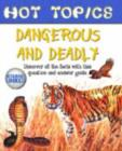 Image for Dangerous and deadly