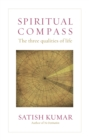 Image for Spiritual compass  : the three qualities of life