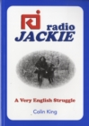 Image for Radio Jackie : A Very English Struggle