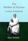 Image for The Mother of Necton : A Century of Norfolk Life
