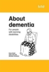 Image for About Dementia : For People with Learning Disabilities