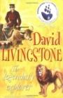 Image for David Livingstone  : the legendary explorer