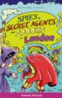 Image for Spies, secret agents and spooks of London