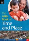 Image for The Little Book of Time and Place : Little Books with Big Ideas