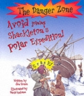 Image for Avoid joining Shackleton's Polar expedition!