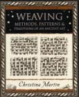 Image for Weaving : Methods, Patterns and Traditions of an Ancient Art