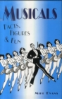 Image for Musicals  : facts, figures & fun