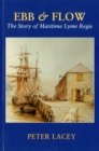 Image for Ebb & Flow : The Story of Maritime Lyme Regis