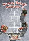 Image for Thinking through philosophyBook 3 : Bk.3