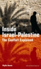 Image for Inside Israel-Palestine  : the conflict explained