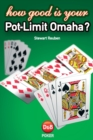 Image for How good is your pot-limit Omaha?