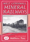 Image for West Cornwall Mineral Railways