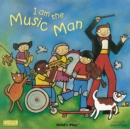 Image for I am the music man