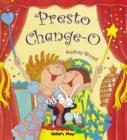 Image for Presto Change-O