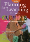 Image for Planning for learning through clothes