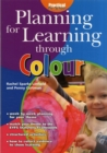 Image for Planning for learning through colour