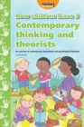 Image for How children learn3,: Contemporary thinking and theorists : 3 : Contemporary Thinking and Theorists