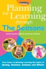 Image for Planning for Learning Through The Seasons