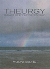 Image for Theurgy : The Art of Effective Worship